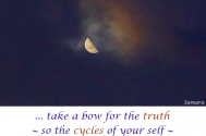 take-a-bow-for-the-truth--so-the-cycles-of-your-self--will-unveil-YOU