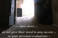 open-doors-do-not-give-their-word-to-any-success-in-your-personal-evaluations--but-to-surprises-in-your-personal-growth