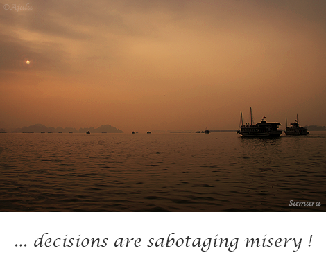 decisions-are-sabotaging-misery