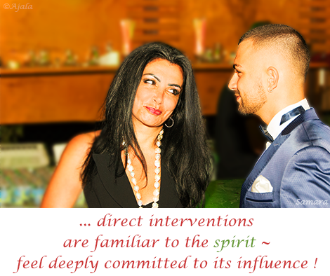 direct-interventions-are-familiar-to-the-spirit--feel-deeply-committed-to-its-influence