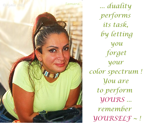 duality-performs-its-task-by-letting-you-forget-your-color-spectrum-You-are-to-perform-YOURS-remember-YOURSELF--