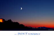 DON-T-renounce-while-your-light-is-shining