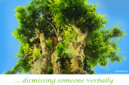 dismissing-someone-verbally-reveals-your-spiritual-dissociation