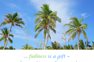 fullness-is-a-gift--of-accepting-and-giving