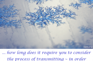 how-long-does-it-require-you-to-consider-the-process-of-transmitting--in-order-to-accept-your-individual-uniqueness