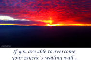 if-you-are-able-to-overcome-your-psyche-s-wailing-wall-your-dance-with-butterflies