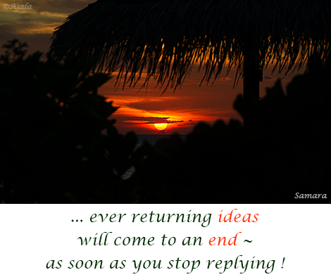 ever-returning-ideas-will-come-to-an-end--as-soon-as-you-stop-replying