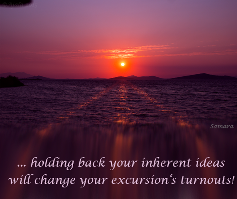 holding-back-your-inherent-ideas-will-change-your-excursion-s-turnouts