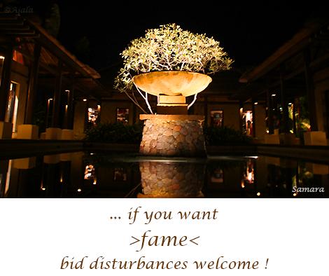 if-you-want-fame-bid-disturbances-welcome