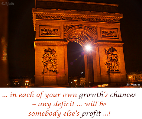 in-each-of-your-own-growth-s-chances--any-deficit-will-be-somebody-else-s-profit