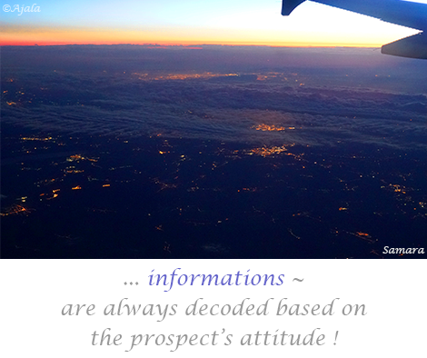 informations--are-always-decoded-based-on-the-prospect-s-attitude