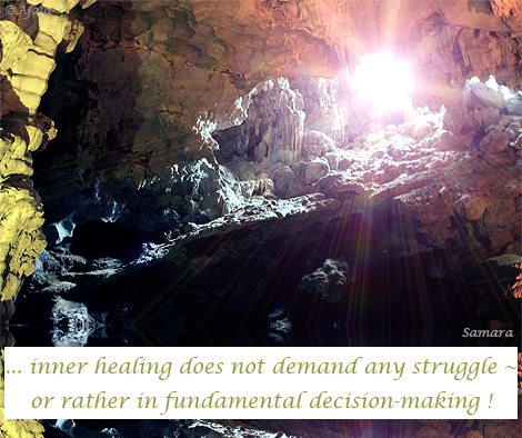inner-healing-does-not-demand-any-struggle--or-rather-in-fundamental-decision-making