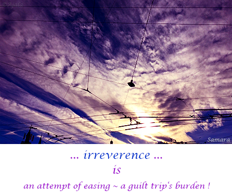 irreverence-is-an-attempt-of-easing--a-guilt-trip-s-burden