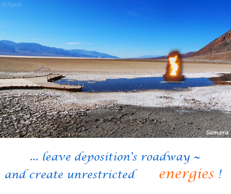 leave-deposition-s-roadway--and-create-unrestricted-energies