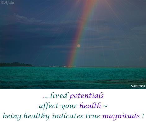 lived-potentials-affect-your-health--being-healthy-indicates-true-magnitude