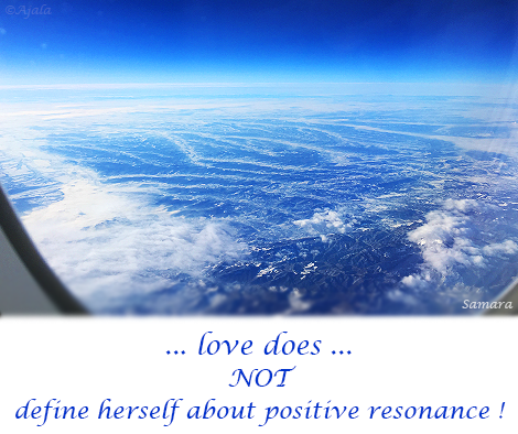 love-does-NOT-define-herself-about-positive-resonance