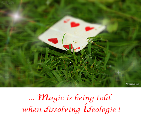 magic-is-being-told-when-dissolving-ideologie