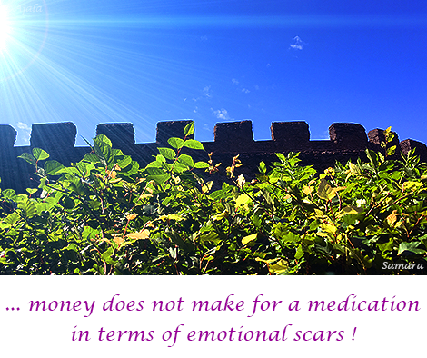 money-does-not-make-for-a-medication-in-terms-of-emotional-scars