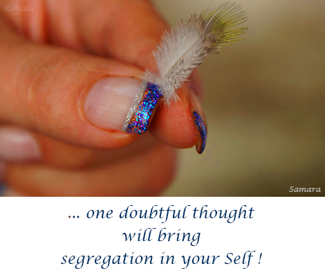 one-doubtful-thought-will-bring-segregation-in-your-Selft