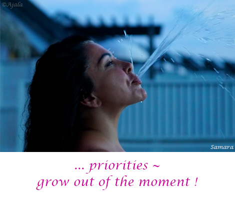 priorities-grow-out-of-the-moment