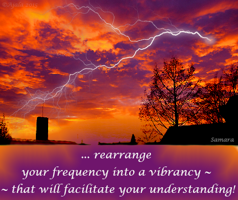 rearrange-your-frequency-into-vibrancy----that-will-facilitate-your-understanding