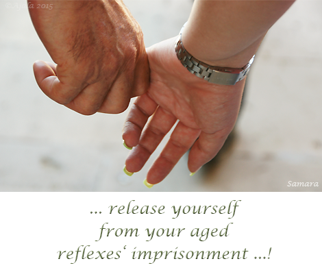 release-yourself-form-your-aged-reflexes-imprisonment