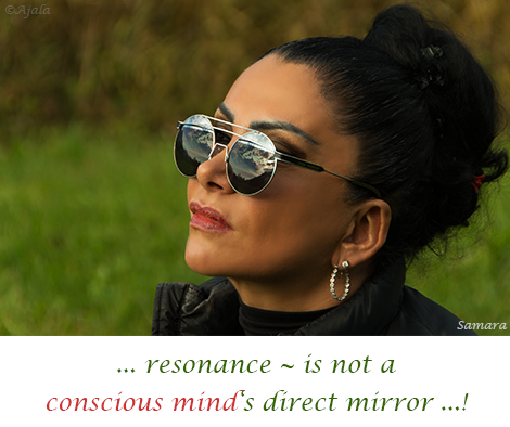 resonance--is-not-a-conscious-mind-s-direct-mirror