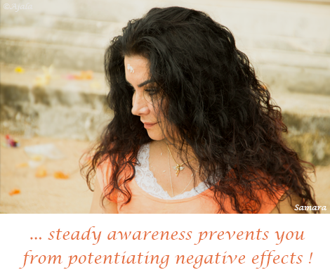 steady-awareness-prevents-you-from-potentiating-negative-effects