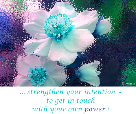 strengthen-your-intention--to-get-in-touch-with-your-own-power
