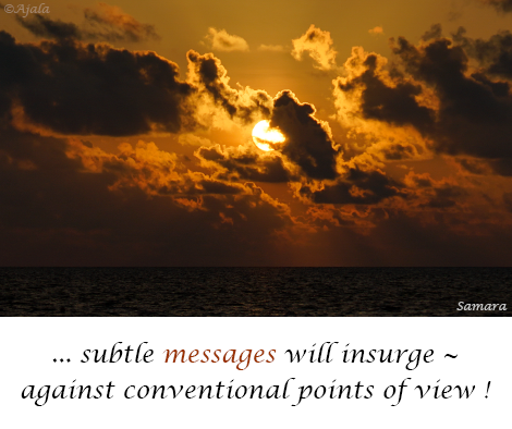 subtle-messages-will-insurge--against-conventional-points-of-view