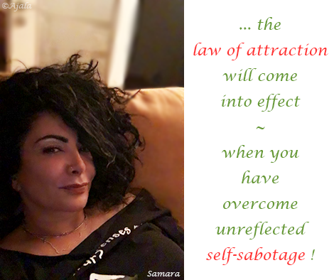 the-law-of-attraction-will-come-into-effect--when-you-have-overcome-unreflected-self-sabotage