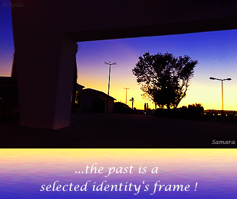the-past-is-a-selected-identity-s-frame