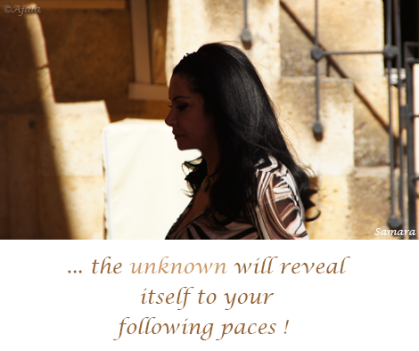 the-unknown-will-reveal-itself-to-your-following-paces
