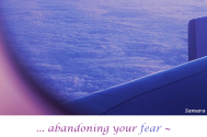 abandoning-your-fear--will-end-surrendering-by-itself