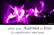 allow-your-Karma-to-lose-its-significance-and-your-anxieties-will-come-undone