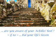 are-you-aware-of-your-Achilles-heel--if-no--bid-your-life-s-lesson-welcome-then