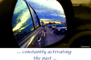 constantly-activating-the-past-is-taking-subsistence-off-the-present
