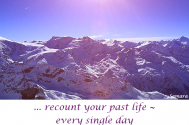 recount-your-past-life--every-single-day-from-a-different-point-of-view