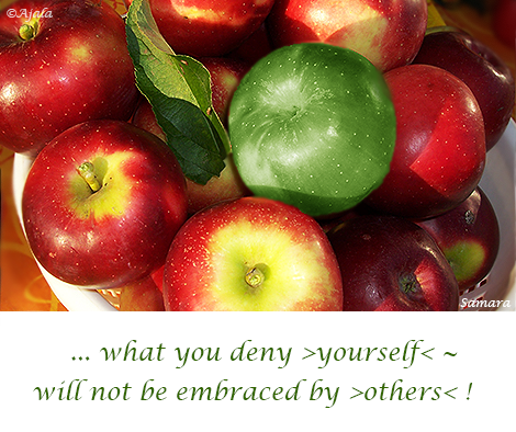 what-you-deny-yourself--will-not-be-embraced-by-others
