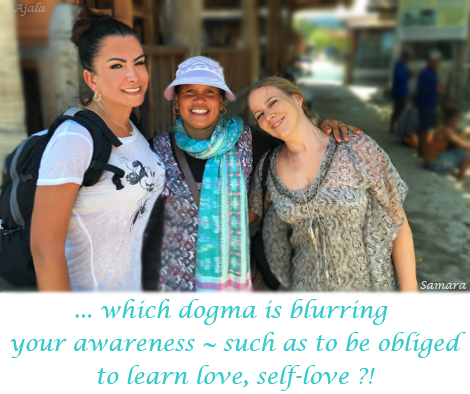 wich-dogma-is-blurring-your-awareness--such-as-to-be-obliged-to-learn-love-self-love