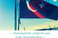 Nationalitaet-entfernt-uns-vom-Wesentlichen--von-der-Menschlichkeit