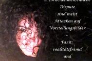 zwischenmenschliche-Dispute-sind-meist-Attacken-auf-Vorstellungsbilder--Fazit-realitaetsfremd-und-irrefuehrend